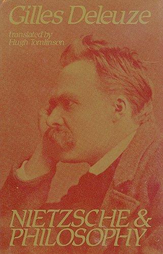 9780231056687: Deleuze: Nietzsche & Philosophy (Cloth) (European Perspectives: a Series in Social Thought & Cultural Ctiticism)