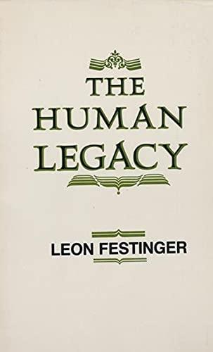 The Human Legacy: Festinger, L