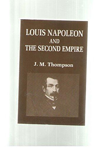 9780231056854: Thompson: Louis Napoleon & the Second Empire (Paper)