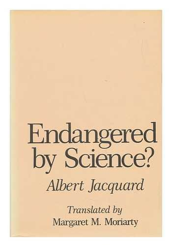 9780231056946: Endangered by Science?