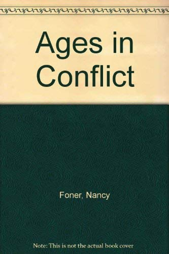 9780231056977: Ages in Conflict