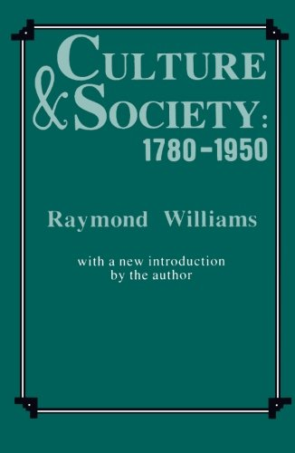 9780231057011: Culture and Society: 1780-1950