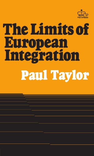 9780231057158: The Limits of European Integration