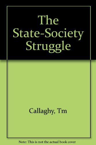 9780231057219: The State-Society Struggle: Zaire in Comparative Perspective