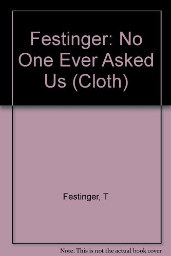 9780231057363: No One Ever Asked Us: A Postscript to Foster Care