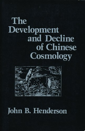 9780231057738: The Development and Decline of Chinese Cosmology (NEO-CONFUCIAN STUDIES)