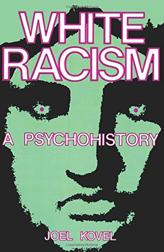 9780231057974: White Racism: A Psychohistory