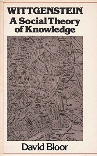 9780231058018: Wittgenstein: A Social Theory of Knowledge