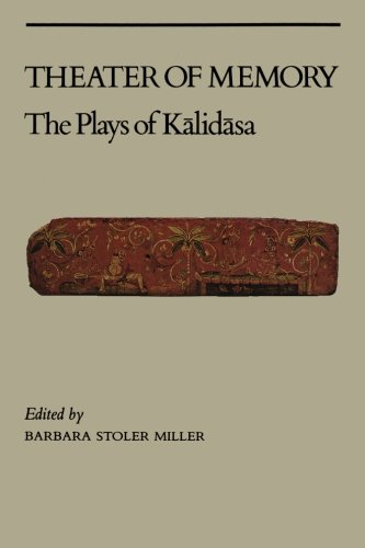 THEATER OF MEMORY The Plays of Kalidasa