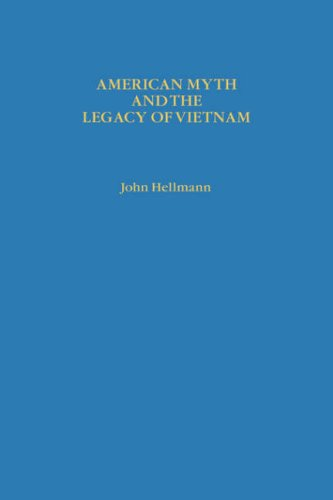 9780231058780: American Myth and the Legacy of Vietnam