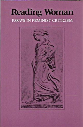 9780231059015: Reading Woman: Essays in Feminist Criticism