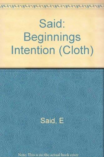 9780231059367: Said: Beginnings Intention (Cloth)