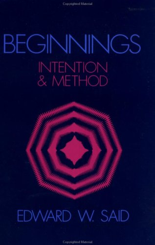 9780231059374: Beginnings: Intention and Method