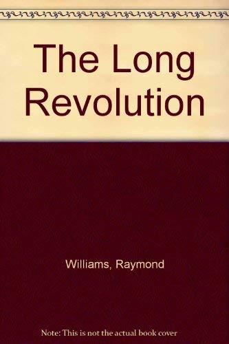 9780231059435: The Long Revolution