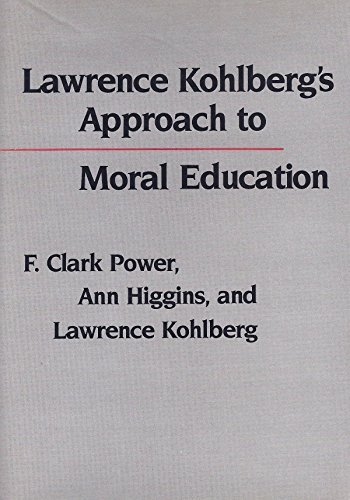 9780231059763: Lawrence Kohlberg's Approach to Moral Education (Critical Assessments of Contemporary Psychology)