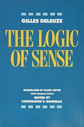 9780231059831: The Logic of Sense