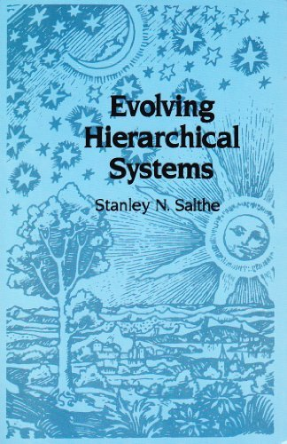 9780231060172: Evolving Hierarchical Systems: Their Structure and Representation