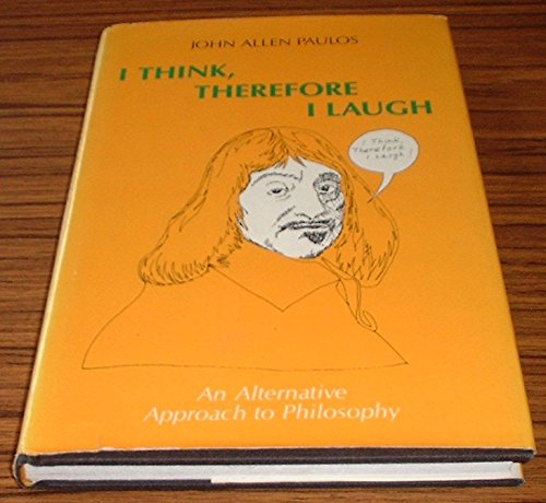 9780231060301: Paulos: I Think Therefore I Laugh (Cloth)