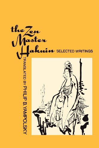 9780231060417: The Zen Master Hakuin: Selected Writings