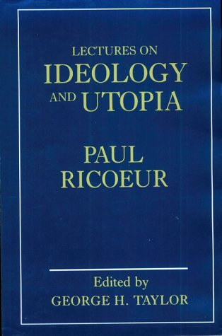 9780231060486: Lectures on Ideology and Utopia