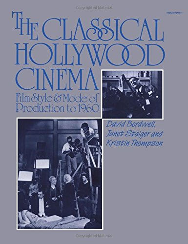 9780231060554: The Classical Hollywood Cinema: Film Style & Mode of Production to 1960