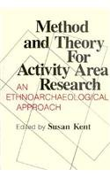 9780231060806: Method and Theory for Activity Area Research