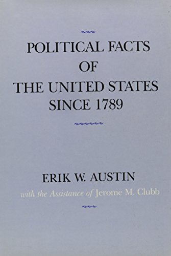 9780231060943: Political Facts of the United States Since 1789
