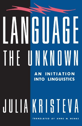 9780231061070: Language: The Unknown: An Initiation Into Linguistics (European Perspectives)