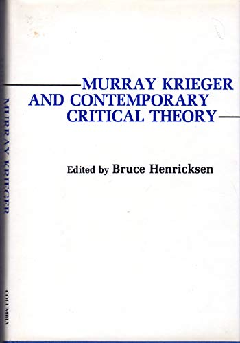 Murray Krieger and Contemporary Critical Theory