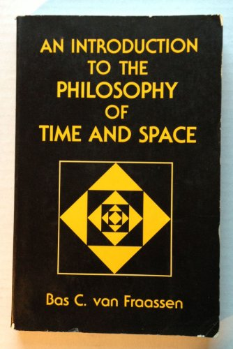 An Introduction to the Philosophy of Time: Van Fraassen, Bas
