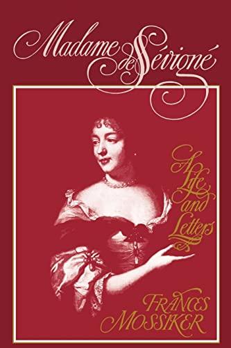 Madame de Sevigne: Mossiker, Frances