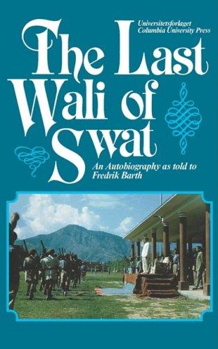 9780231061636: Last Wali of Swat
