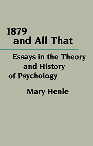 9780231061711: 1879 and All That: Essays in the Theory and History of Psychology (Critical Assessments of Contemporary Psychology)