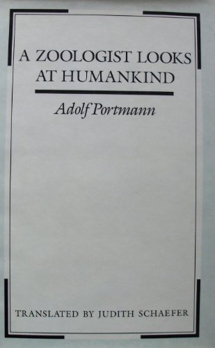 9780231061940: A Zoologist Looks at Humankind
