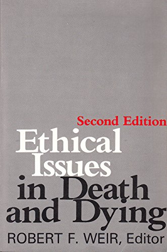 9780231062237: Ethical Issues in Death and Dying