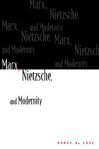 9780231062398: Marx, Nietzsche, and Modernity