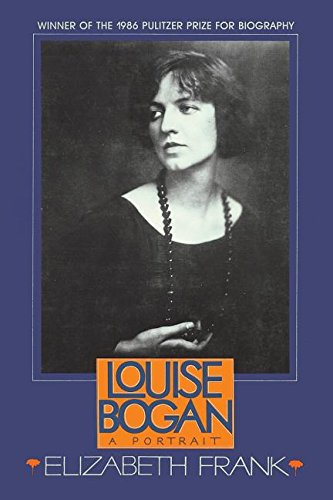 Louise Bogan: A Portrait: Elizabeth Frank