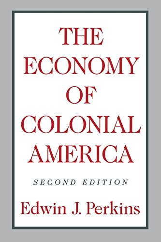 The Economy of Colonial America (0231063393) by Perkins, Edwin J.