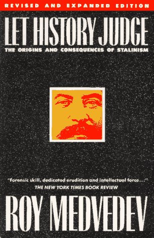 9780231063517: Let History Judge: The Origins and Consequences of Stalinism