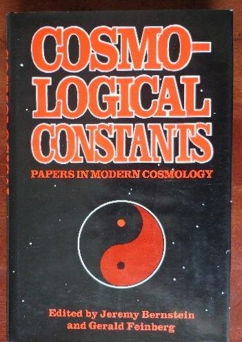 9780231063760: Cosmological Constants: Papers in Modern Cosmology