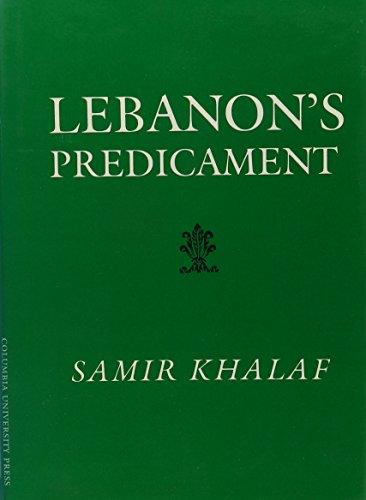 9780231063784: Lebanon's Predicament