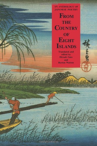 From the Country of Eight Islands: An Anthology of Japanese Poetry: Burton Watson