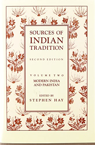 9780231064149: Sources of Indian Tradition, Vol. 2: Modern India and Pakistan (Introduction to Oriental Civilizations)