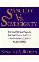 Sanctity vs Sovereignty: Rodman, Kenneth A.