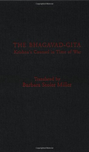 9780231064682: The Bhagavad-Gita: Krishna's Counsel in Time of War