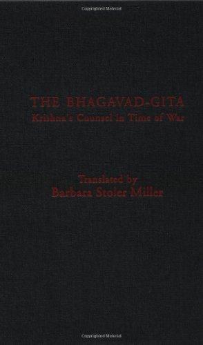 The Bhagavad-Gita: Krishna's Counsel in Time of War
