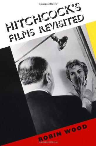 9780231065511: Hitchcock's Films Revisited