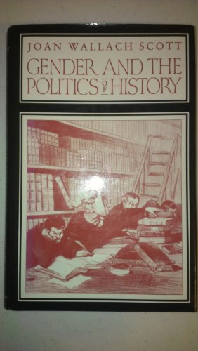 9780231065542: Gender and the Politics of History (Gender & Culture)