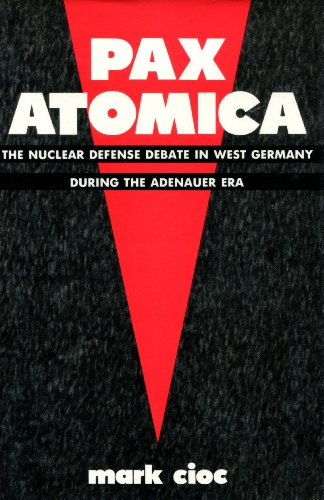 9780231065900: Pax Atomica: The Nuclear Defense Debate in West Germany During the Adenauer Era
