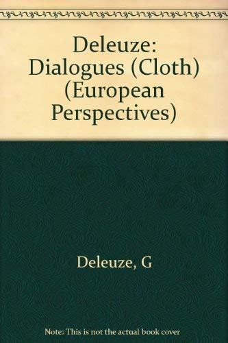 9780231066006: Deleuze: Dialogues (Cloth) (European Perspectives)